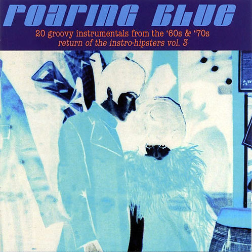 VARIOUS CD Roaring Blue - 20 Groovy Instrumentals From The '60s & '70s
