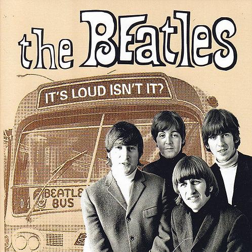 BEATLES CD It's Loud Isn't It?
