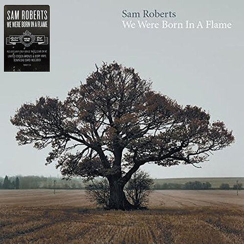 SAM ROBERTS 2xLP We Were Born In A Flame (Bronze & Ivory Coloured Vinyl)