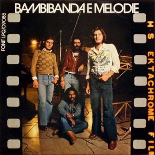 BAMBIBANDA E MELODIE LP (1974) Italia Prog