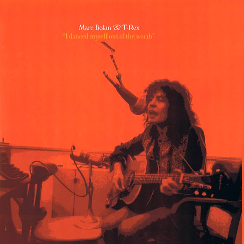 MARC BOLAN & T. REX 2xLP I Danced Myself Out Of The Womb