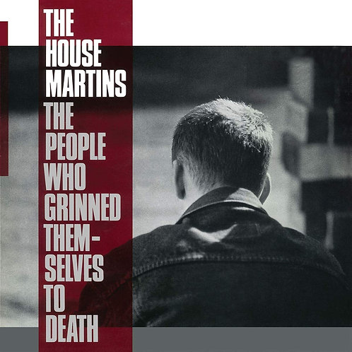 HOUSEMARTINS LP The People Who Grinned Themselves To Death