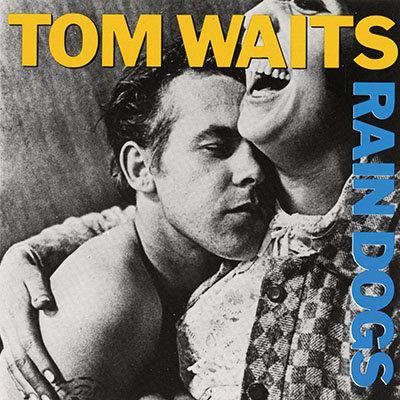 TOM WAITS LP Rain Dogs