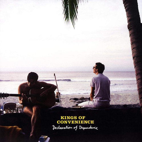 KINGS OF CONVENIENCE LP Declaration of Dependence