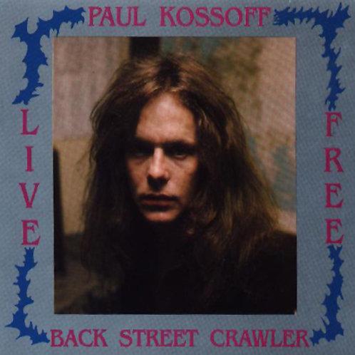 PAUL KOSSOFF 2xCD With Back Street Crawler & Free Live