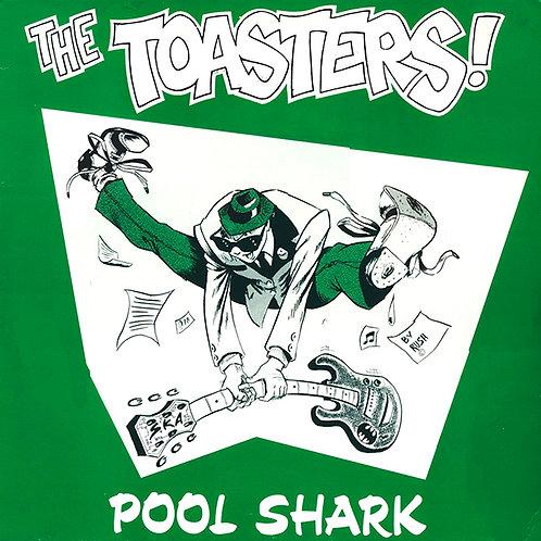 THE TOASTERS LP Pool Shark