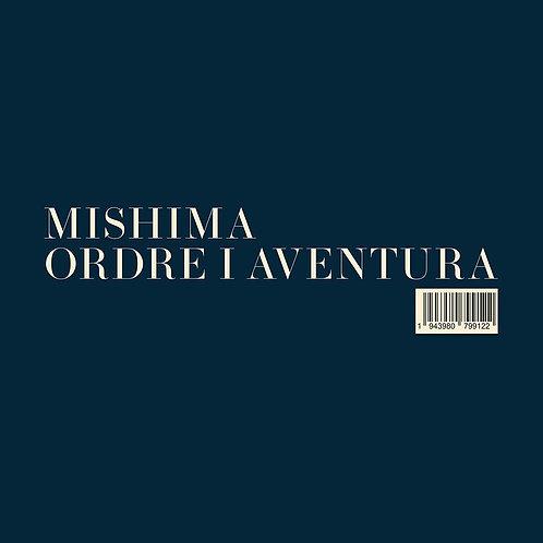 MISHIMA LP Ordre I Aventura
