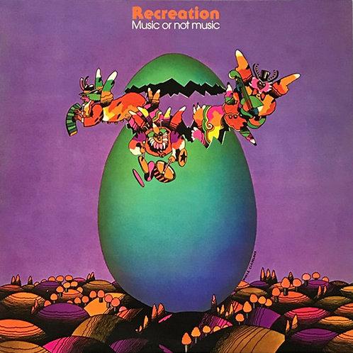 RECREATION LP Music Or Not Music (Belgium Progressive Jazz-Rock)
