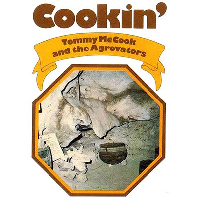 TOMMY McCOOK AND THE AGROVATORS CD Cookin'