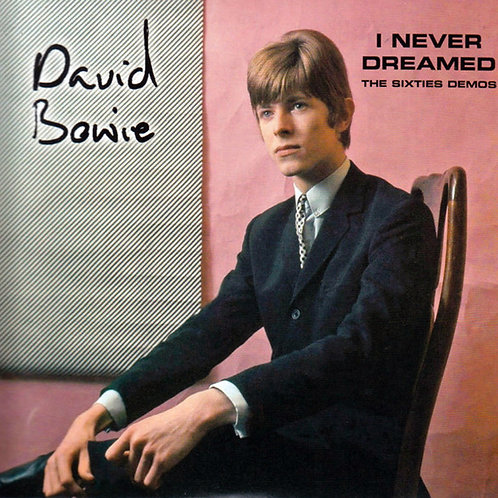DAVID BOWIE 2XCD I Never Dreamed - The Sixties Demos
