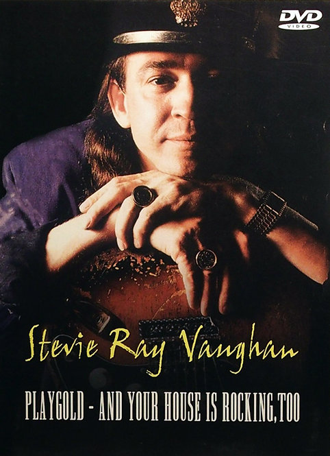 STEVIE RAY VAUGHAN DVD Playgold- And Your House Is Rocking , Too (Digipack)