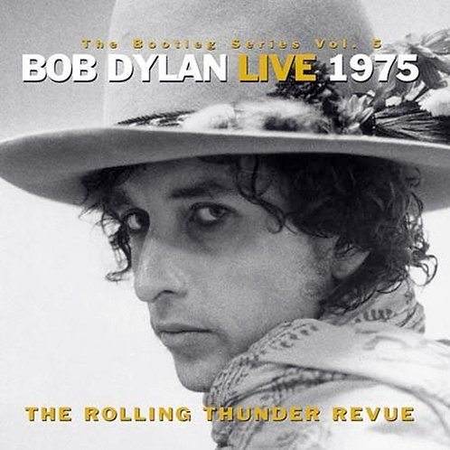 BOB DYLAN 2xCD Live 1975 (The Rolling Thunder Revue) The Bootleg Series Vol. 5