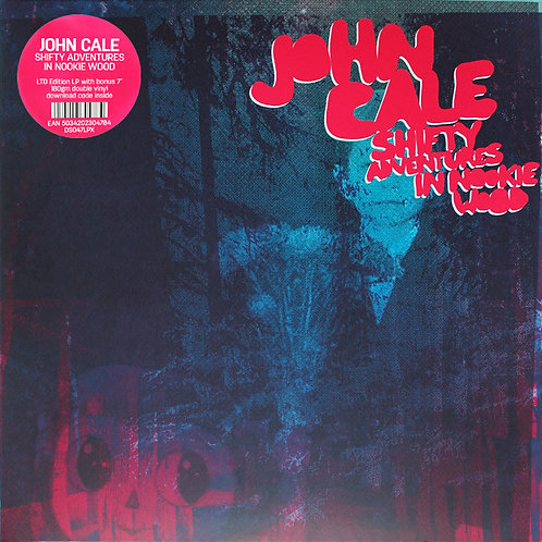"JOHN CALE 2xLP+7"" Shifty Adventures In Nookie Wood + Bonus 7"" Single"