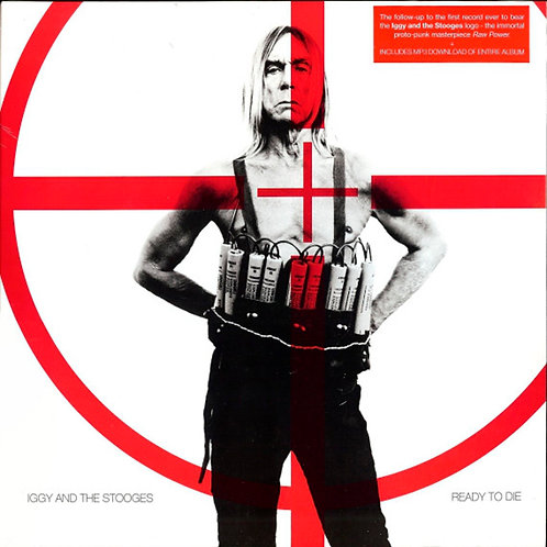 IGGY AND THE STOOGES LP Ready To Die