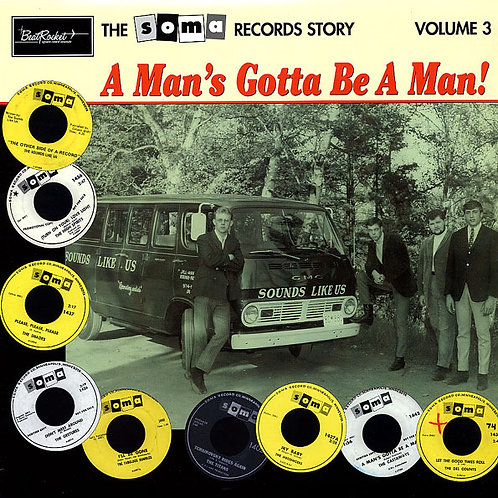 VARIOUS LP The Soma Records Story Volume 3 (A Man's Gotta Be A Man!)
