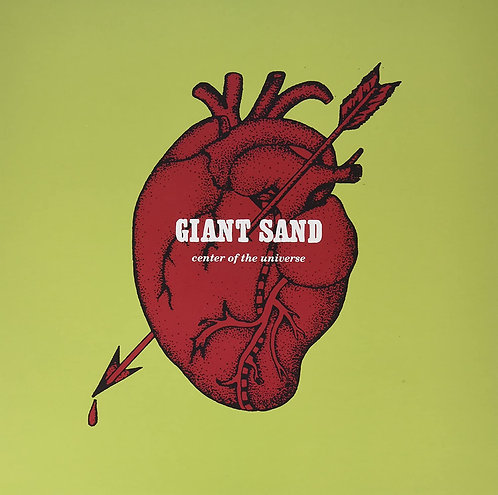 GIANT SAND LP Center Of The Universe