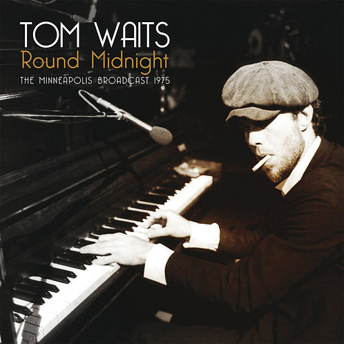 TOM WAITS 2XLP Round Midnight (The Minneapolis Broadcast 1975)