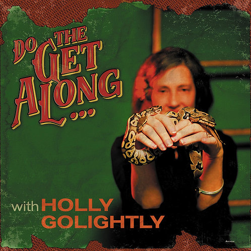 HOLLY GOLIGHTLY LP Do The Get Along ...