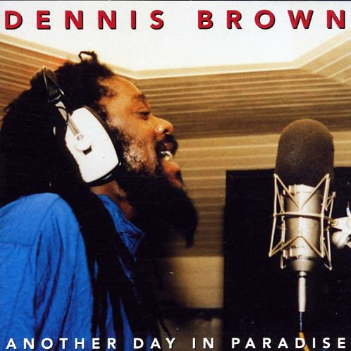 DENNIS BROWN CD Another Day in Paradise