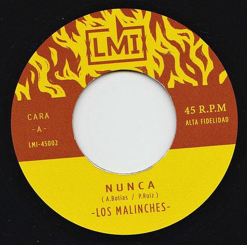 """LOS MALINCHES 7"""" Nunca / Saeta"""