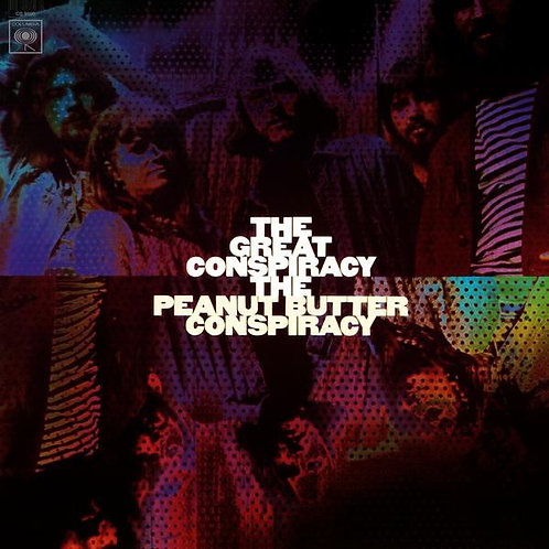THE PEANUT BUTTER CONSPIRACY LP The Great Conspiracy