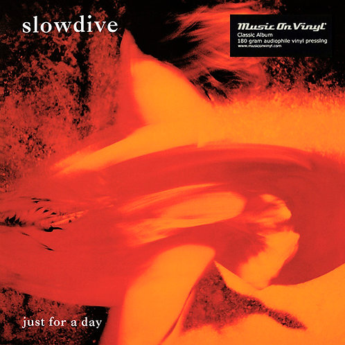 SLOWDIVE LP Just For A Day (180 gram audiophile vinyl)