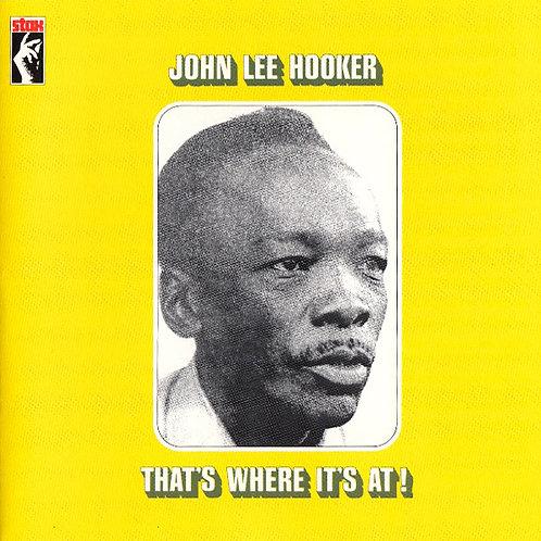 JOHN LEE HOOKER CD That's Where It's At!