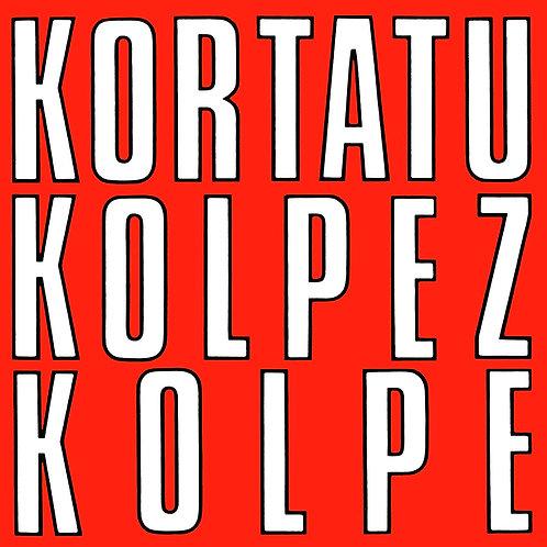 KORTATU LP Kolpez Kolpe