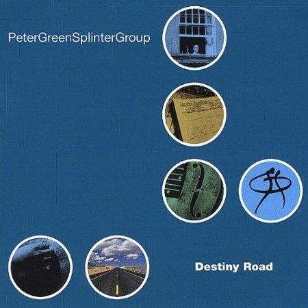 PETER GREEN SPLINTER GROUP CD Destiny Road