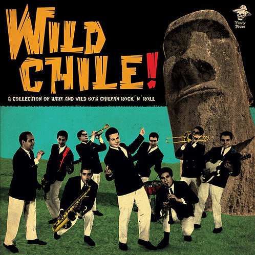 VARIOS LP Wild Chile! A Collection Of Rare And Wild 60's Chilean Rock 'n' Roll