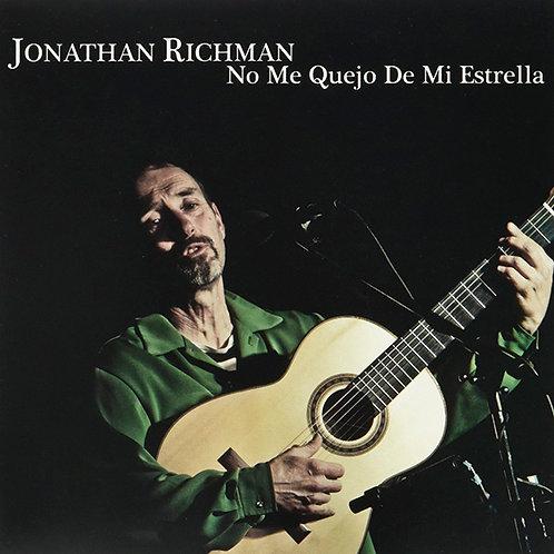 JONATHAN RICHMAN CD No Me Quejo De Mi Estrella