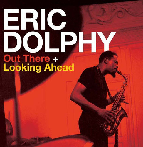 ERIC DOLPHY CD Out There + Looking Ahead