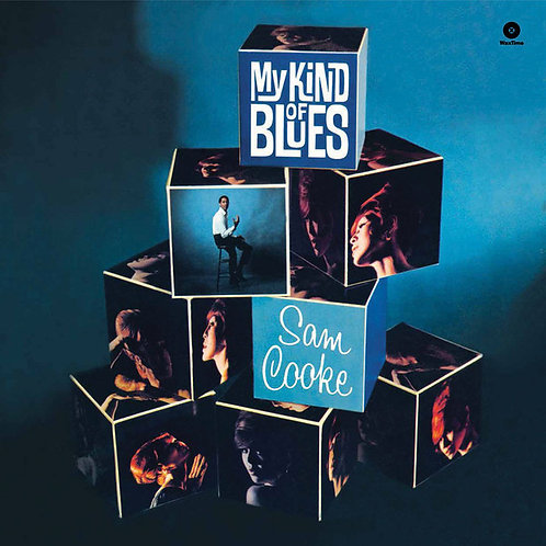 SAM COOKE LP My Kind Of Blues (180 gram)