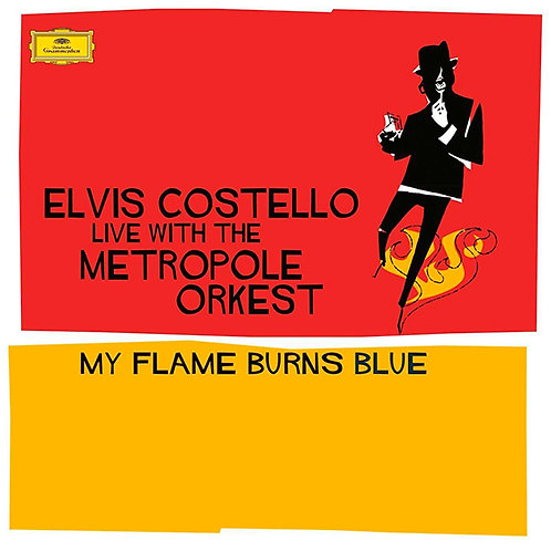 ELVIS COSTELLO 2xLP Live With The Metropole Orkest - My Flame Burns Blue