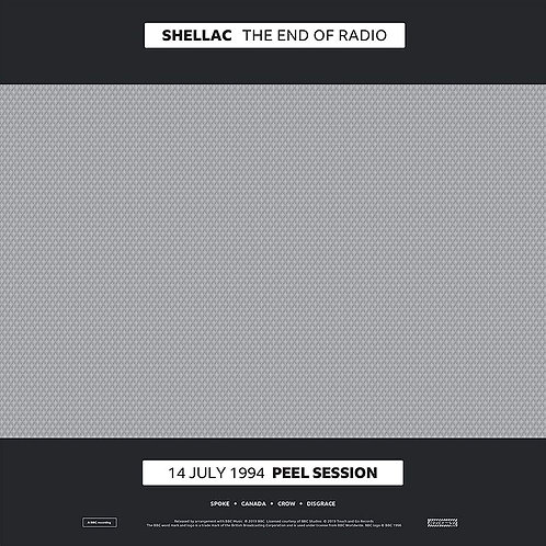 SHELLAC 2xLP+CD The End Of Radio (14 July 1994 / 1 December 2004 Peel Sessions)
