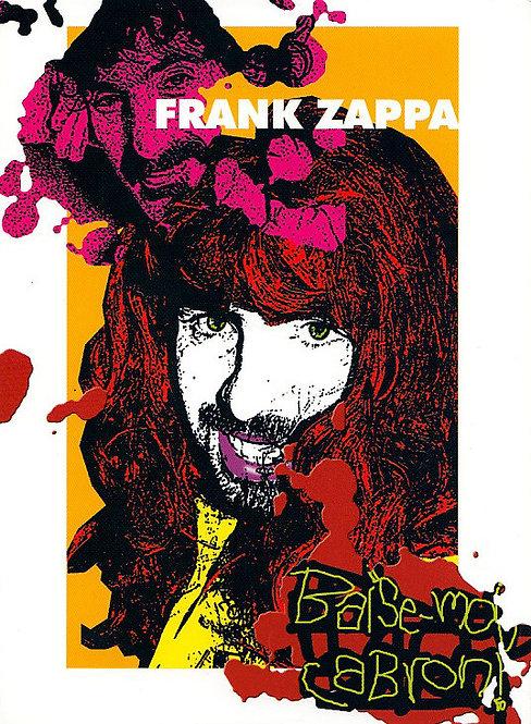 FRANK ZAPPA DVD Baise-Moi, Cabron! (Digipack)