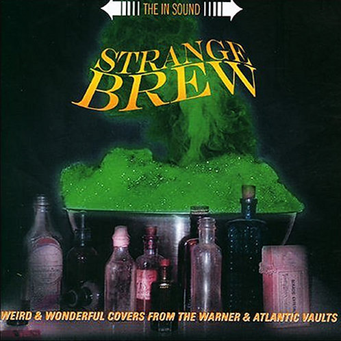 VARIOUS CD Strange Brew - Weird & Wonderful Covers From The Warner & Atlantic