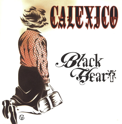CALEXICO CD Black Heart