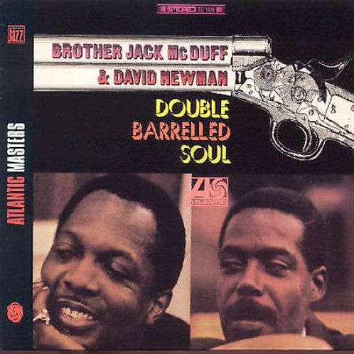 BROTHER JACK McDUFF & DAVID NEWMAN CD Double Barrelled Soul