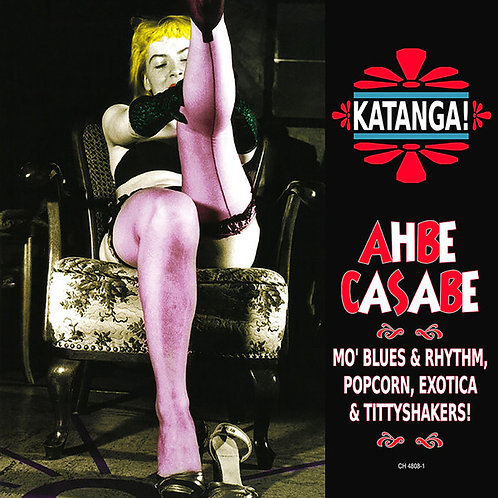 VARIOS CD Katanga! Ahbe Casabe: Exotic Blues & Rhythm Vol. 1 & 2