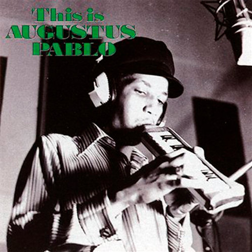 AUGUSTUS PABLO CD This Is Augustus Pablo