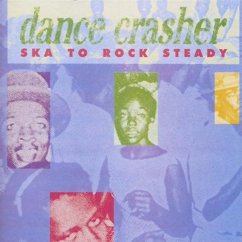 VARIOUS CD Dance Crasher (Ska To Rock Steady)