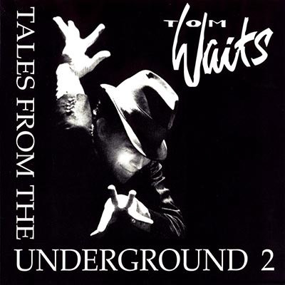 TOM WAITS CD Tales From The Underground 2