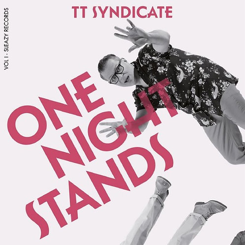 """TT SYNDICATE 7"""" One Night Stands (Vol. 1 of 6)"""