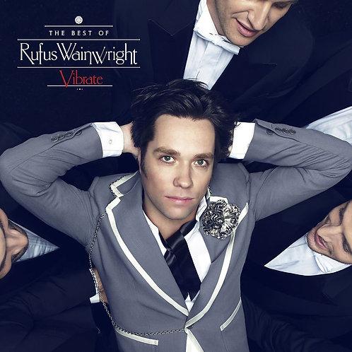 RUFUS WAINWRIGHT 2xLP Vibrate - The Best Of Rufus Wainwright