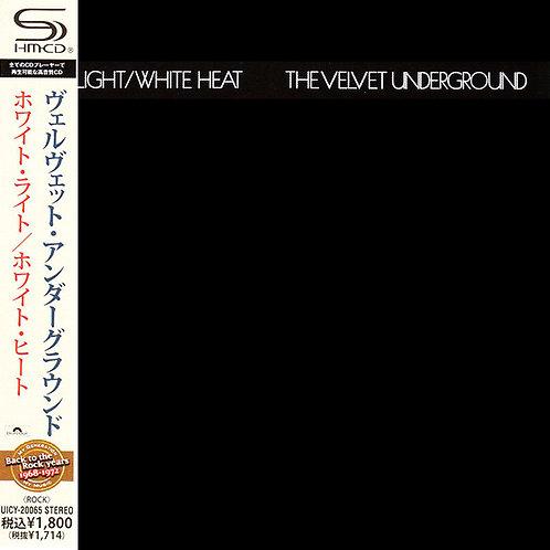 VELVET UNDERGROUND CD White Light White Heat (Japan SHM-CD)