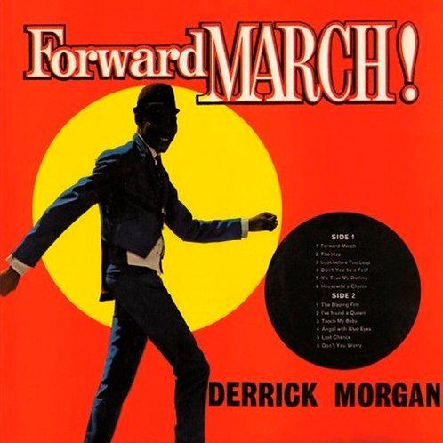 DERRICK MORGAN LP Forward March!