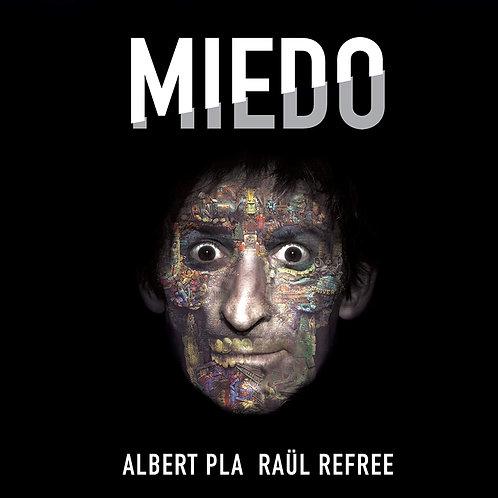 ALBERT PLA RAÜL REFREE LP Miedo
