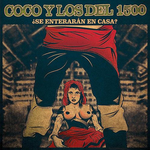 COCO Y LOS DEL 1500 LP ¿Se Enterarán en Casa?