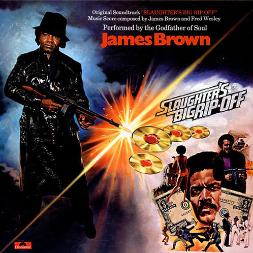 JAMES BROWN LP Slaughter's Big Rip-Off